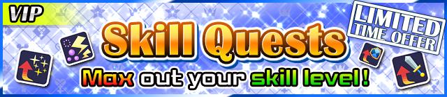 VIP Skill quest