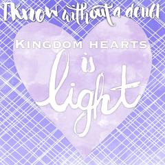 Kingdom Hearts is Light Quote