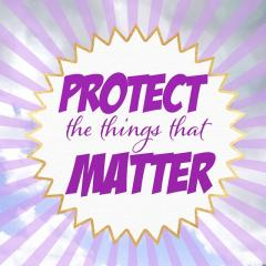 Protect the things That Matter