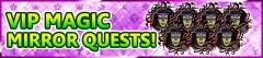 VIP Mirror Quest